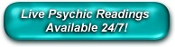 Live Psychic Readings Available 24/7!  First Time Callers get 3 Free Minute Reading!  Call us Today!